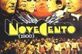 NOVECENTO (Atto I e Atto II) - Bernardo Bertolucci