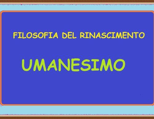 FILOSOFIA DEL RINASCIMENTO – UMANESIMO