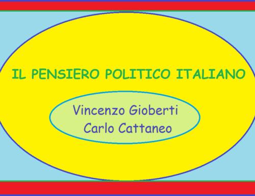 IL PENSIERO POLITICO ITALIANO – Gioberti e Cattaneo