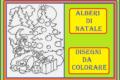 ALBERI DI NATALE - Disegni da colorare