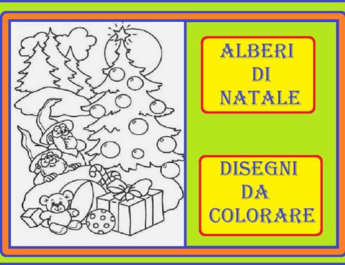 ALBERI DI NATALE – Disegni da colorare