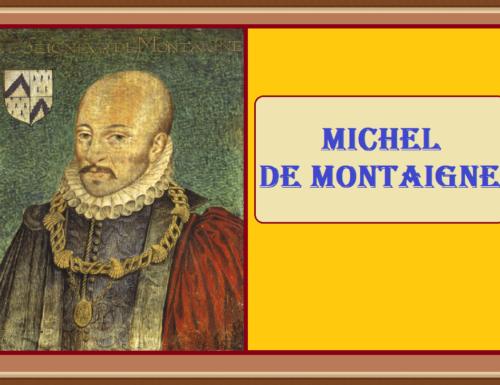 MICHEL DE MONTAIGNE – Un viaggio attorno all'uomo