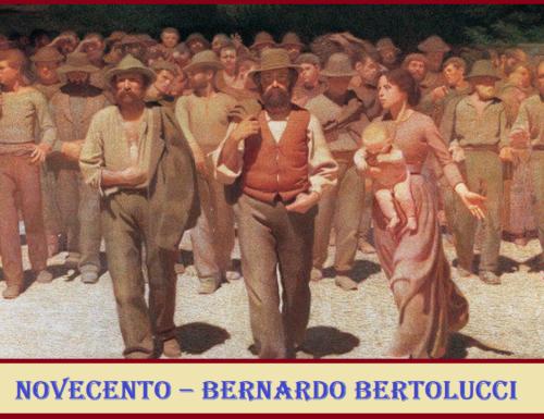 NOVECENTO (Atto I e Atto II) – Bernardo Bertolucci